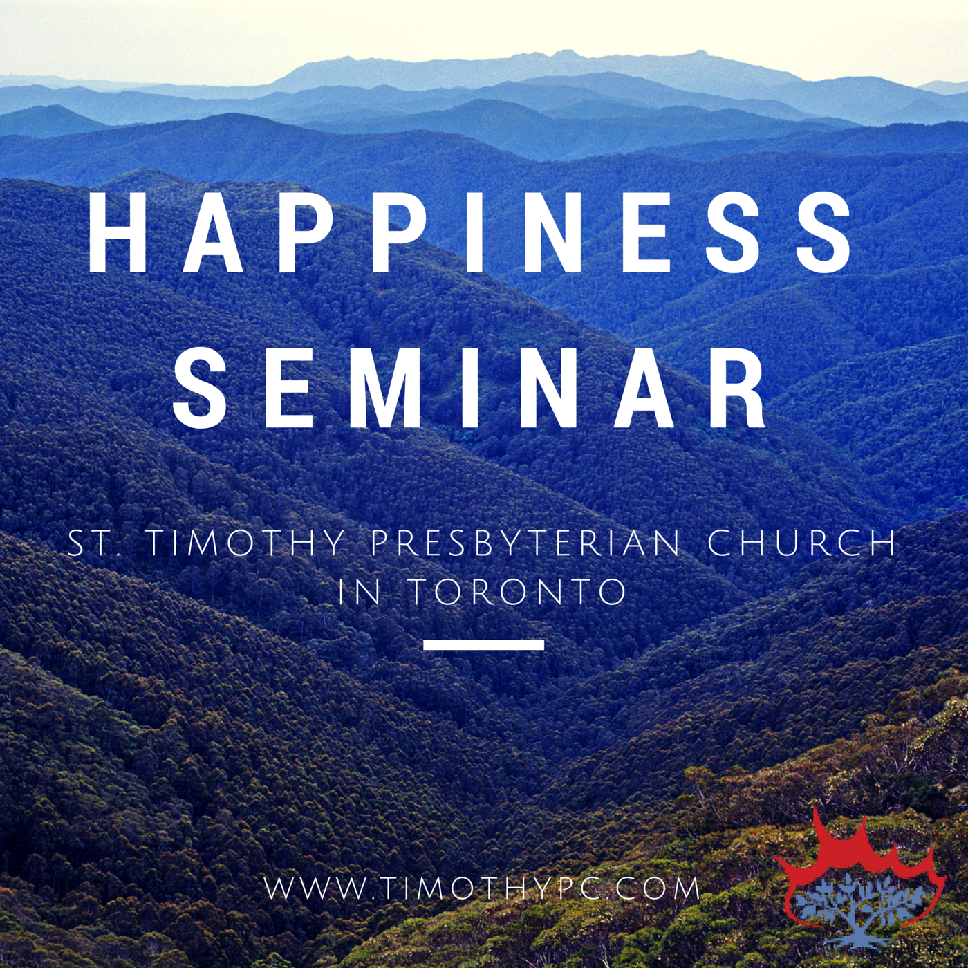 St Timothy Presbyterian Church in Toronto: The Pursuit of Happiness