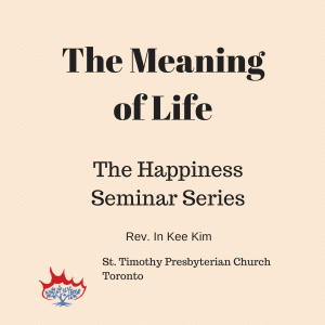 Meaning of Life Session 3
