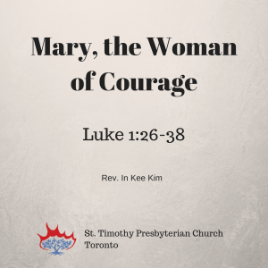 Mary, The Woman of Courage