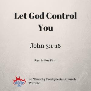 Let God Control You