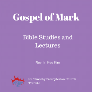 Gospel of Mark: Session 5