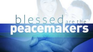 Being Peacemakers