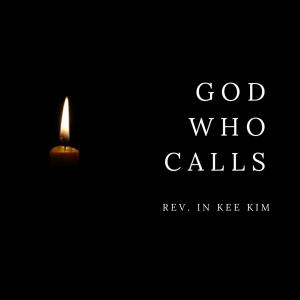 God Who Calls