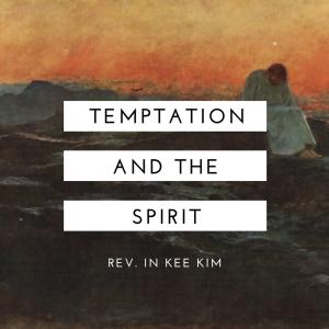 Temptation and the Spirit