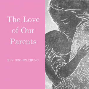 The Love of Our Parents