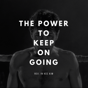 The Power To Keep On Going