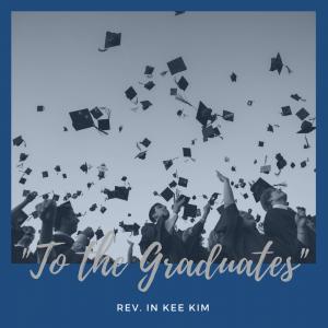 To the Graduates