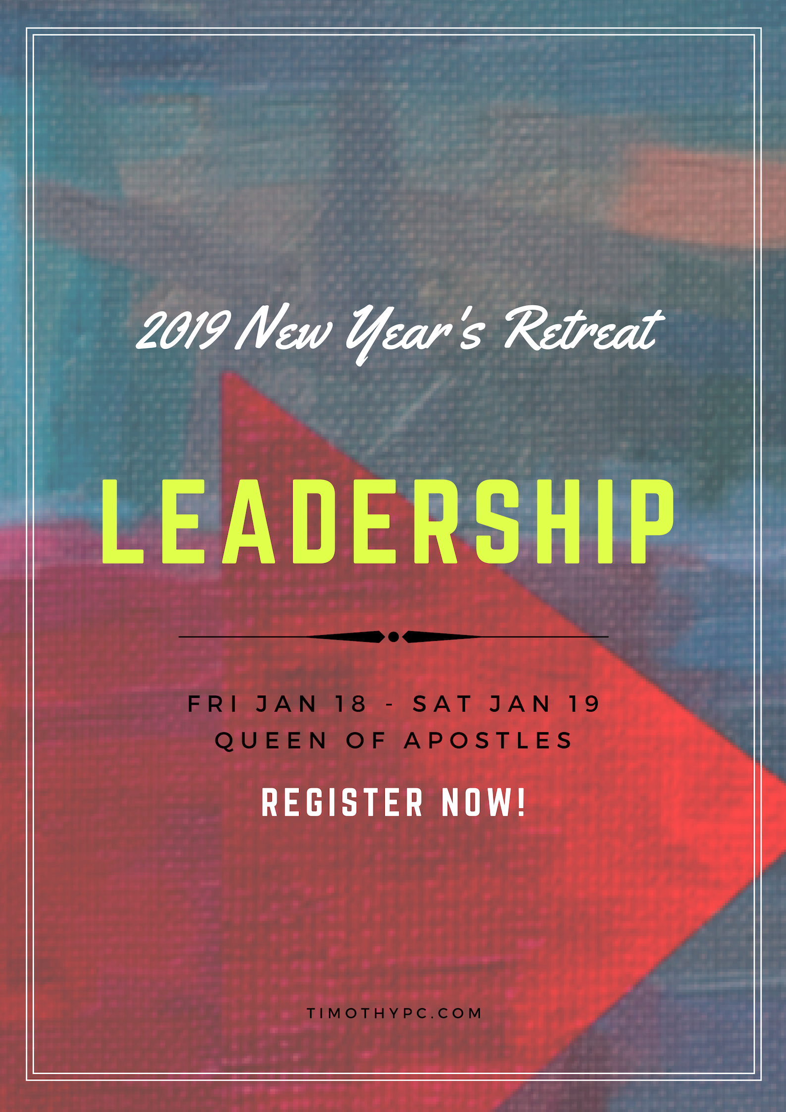 St. Timothy New Year Retreat 2019