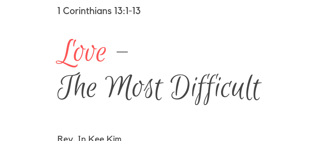 Love – The Most Difficult