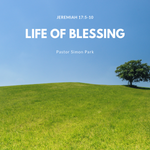 Life of Blessing