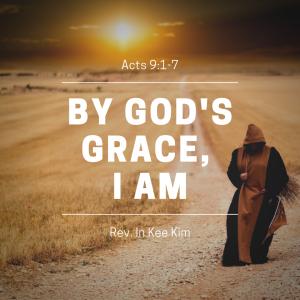 By God's Grace, I Am