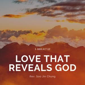 Love That Reveals God