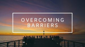 9. Overcoming Barriers