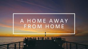 10. A Home Away from Home
