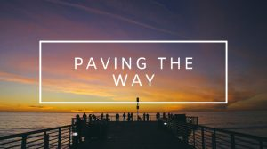 6. Paving the Way