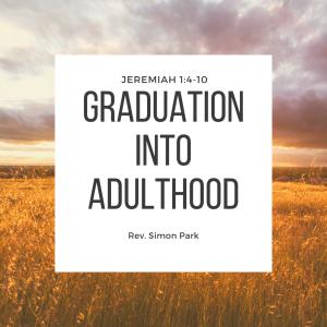 Graduation Into Adulthood