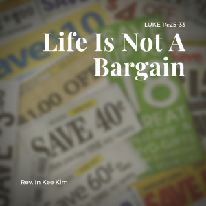 Life Is Not A Bargain