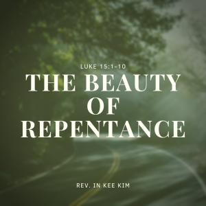The Beauty of Repentance