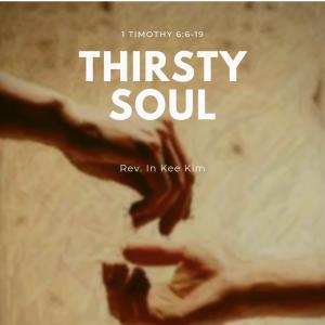 Thirsty Soul