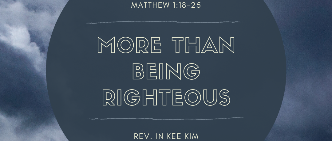 More than Being Righteous