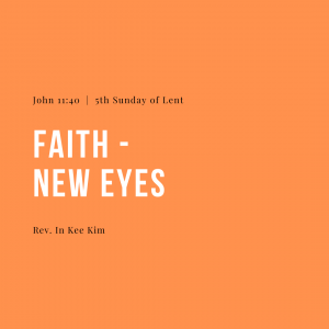 Faith: New Eyes