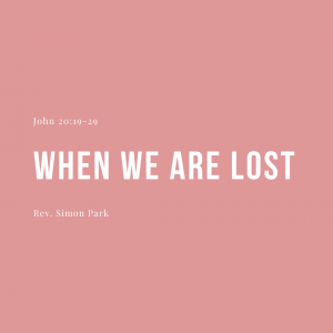 When We Are Lost