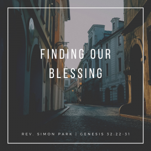 Finding Our Blessing