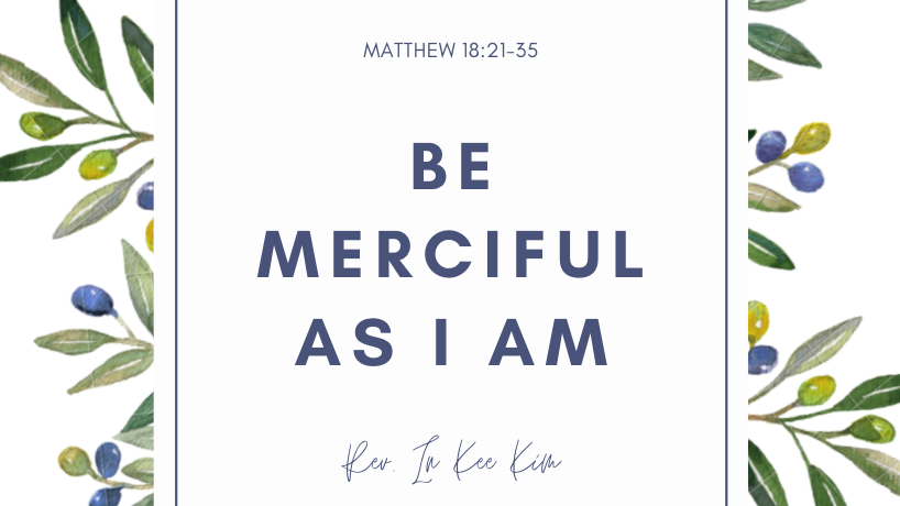Be Merciful As I Am