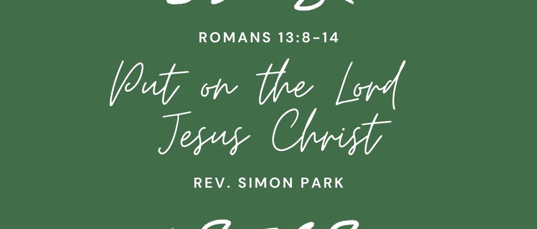 Put On the Lord Jesus Christ