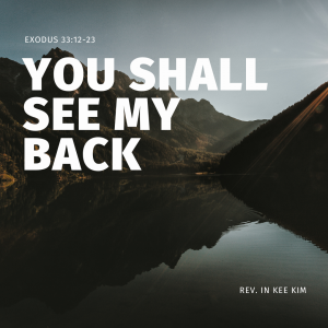 You Shall See My Back