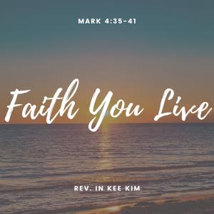 Faith You Live