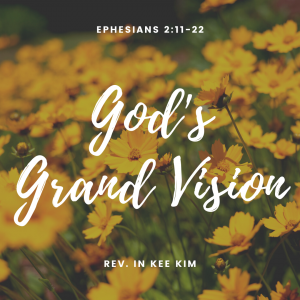 God's Grand Vision