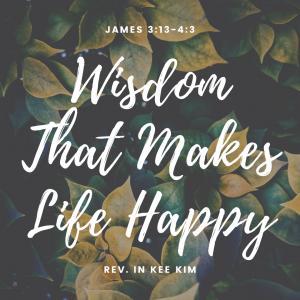 Wisdom That Makes Life Happy